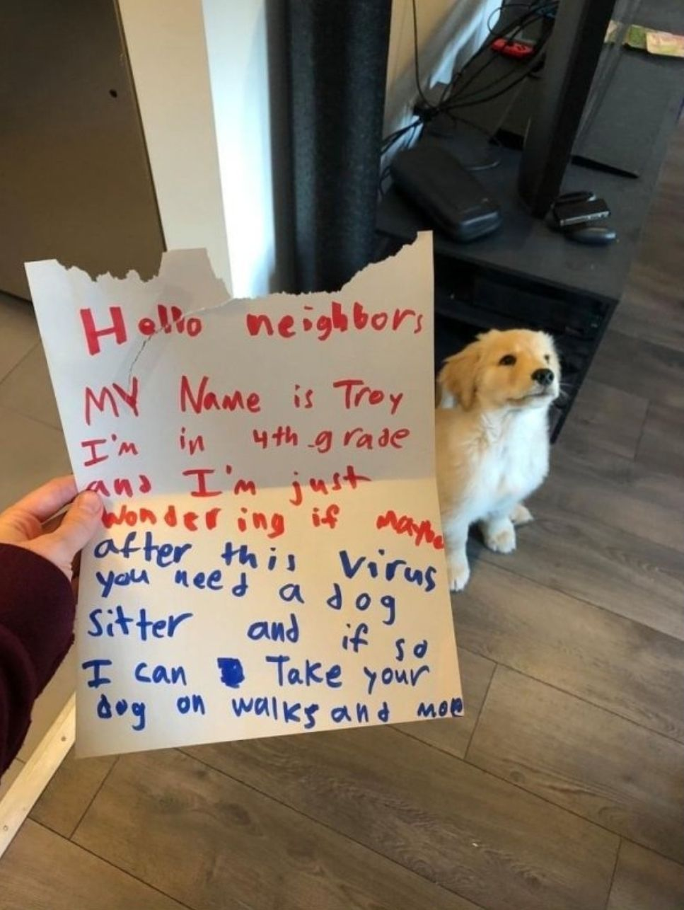 At first I thought the dog wrote the note and his name was Troy and he was a smug-looking new neighbor who was somehow in fourth grade too and who had just walked right into this person's house lol