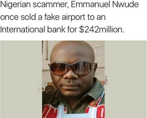 ThrowBack To When A Scammer Tricked A Bank Into Buying An Airport That Dint Exist For 242 Million!