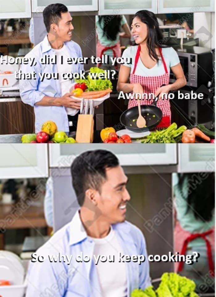 Why do ya keep cooking