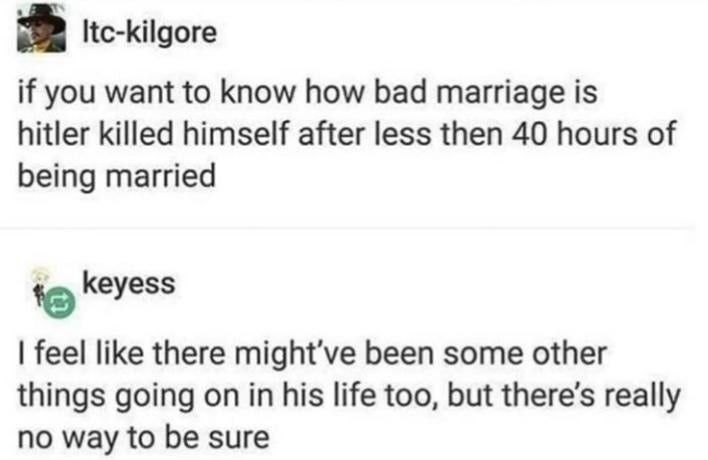 It was mostly the marriage part