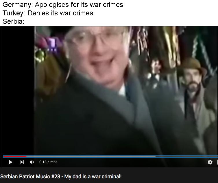 >his dad didn't commit war crimes in yugoslavia