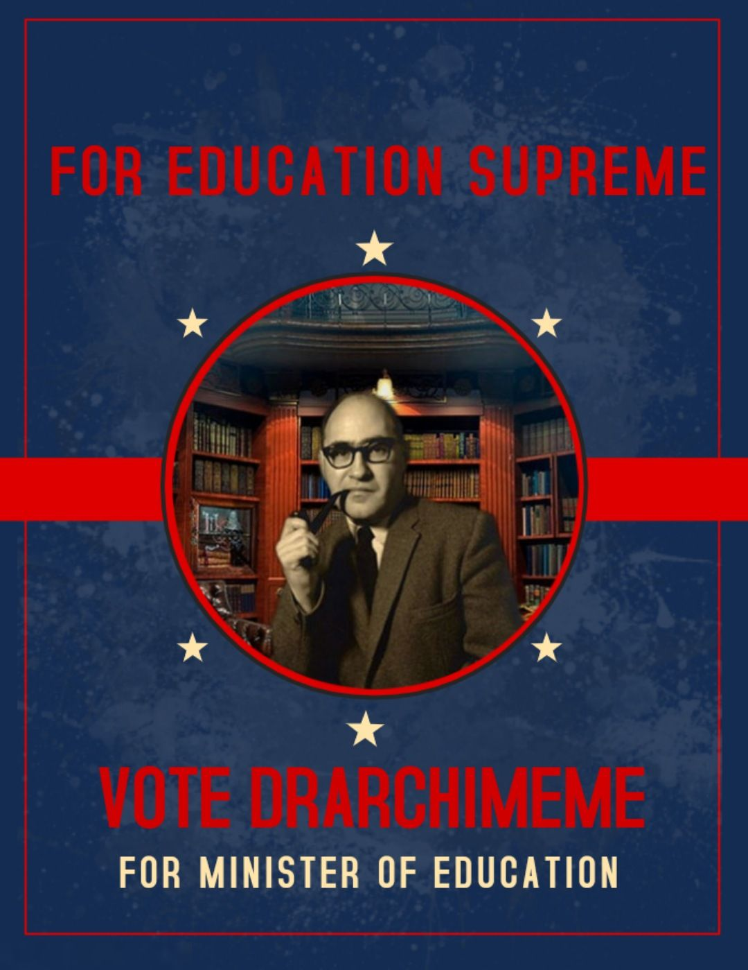 DrArchimeme wants to be your next Minister of Education! If you also want that, upvote this post