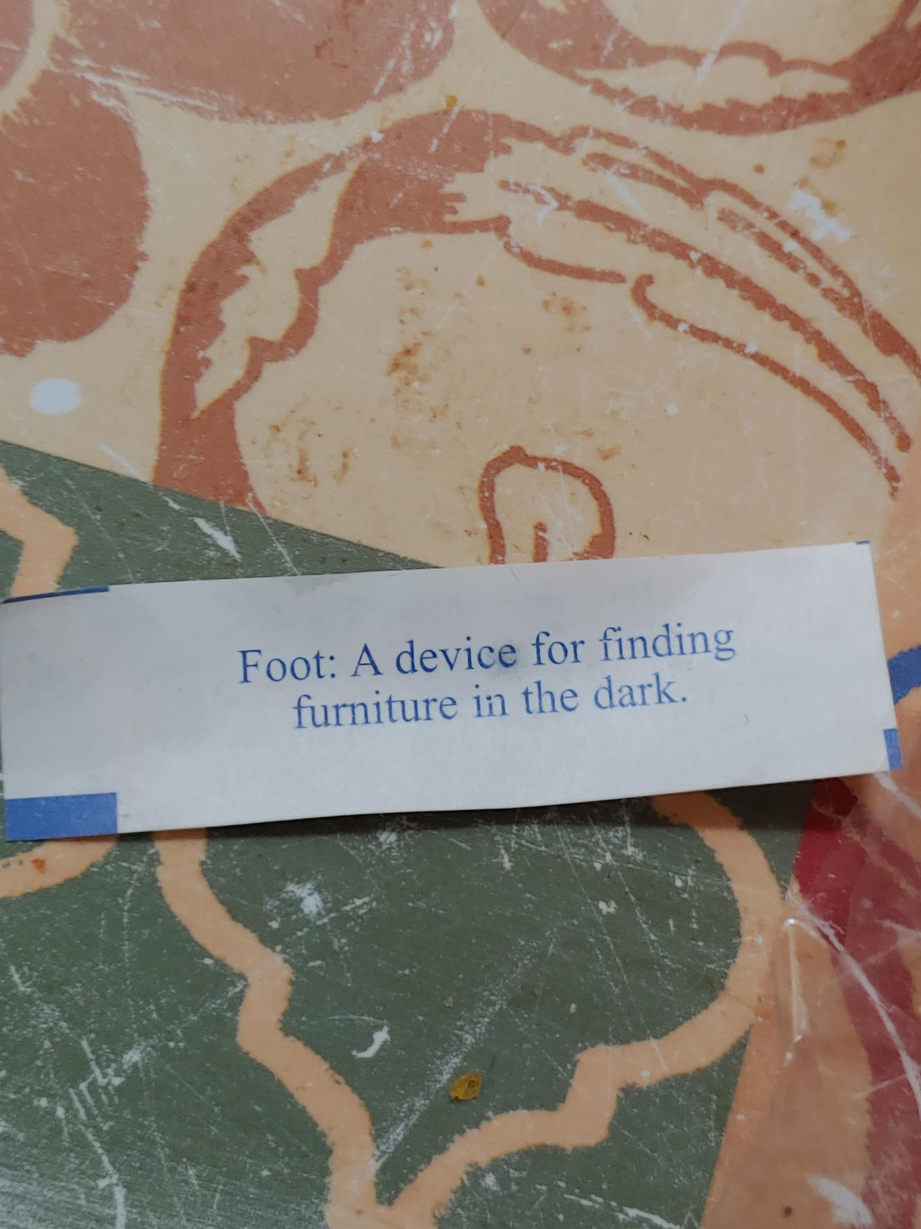 Today I got a kick out of my fortune cookie.