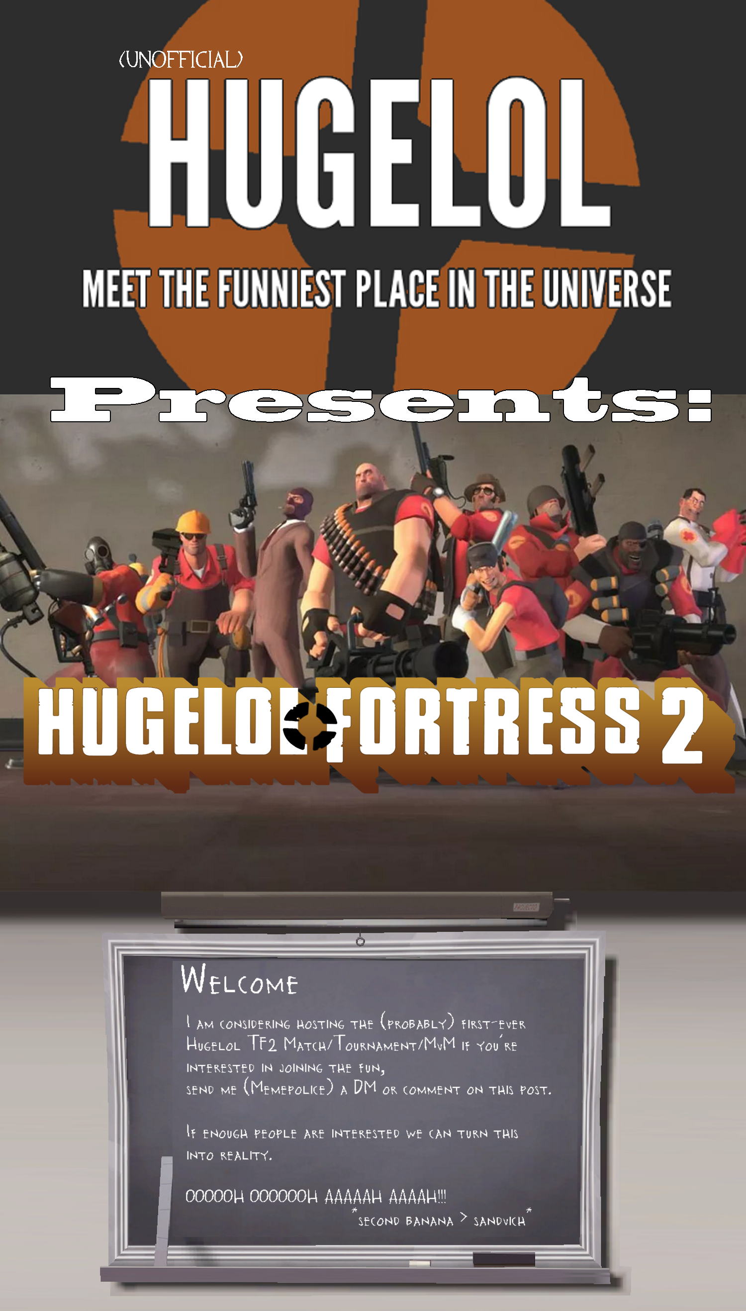 Hugelol TF2 toutnament coming soon (larger font for people with sucky eyes)