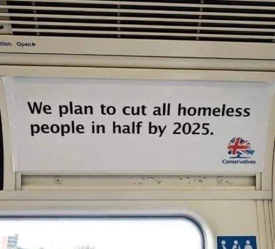 This is just going to double the homeless problem!