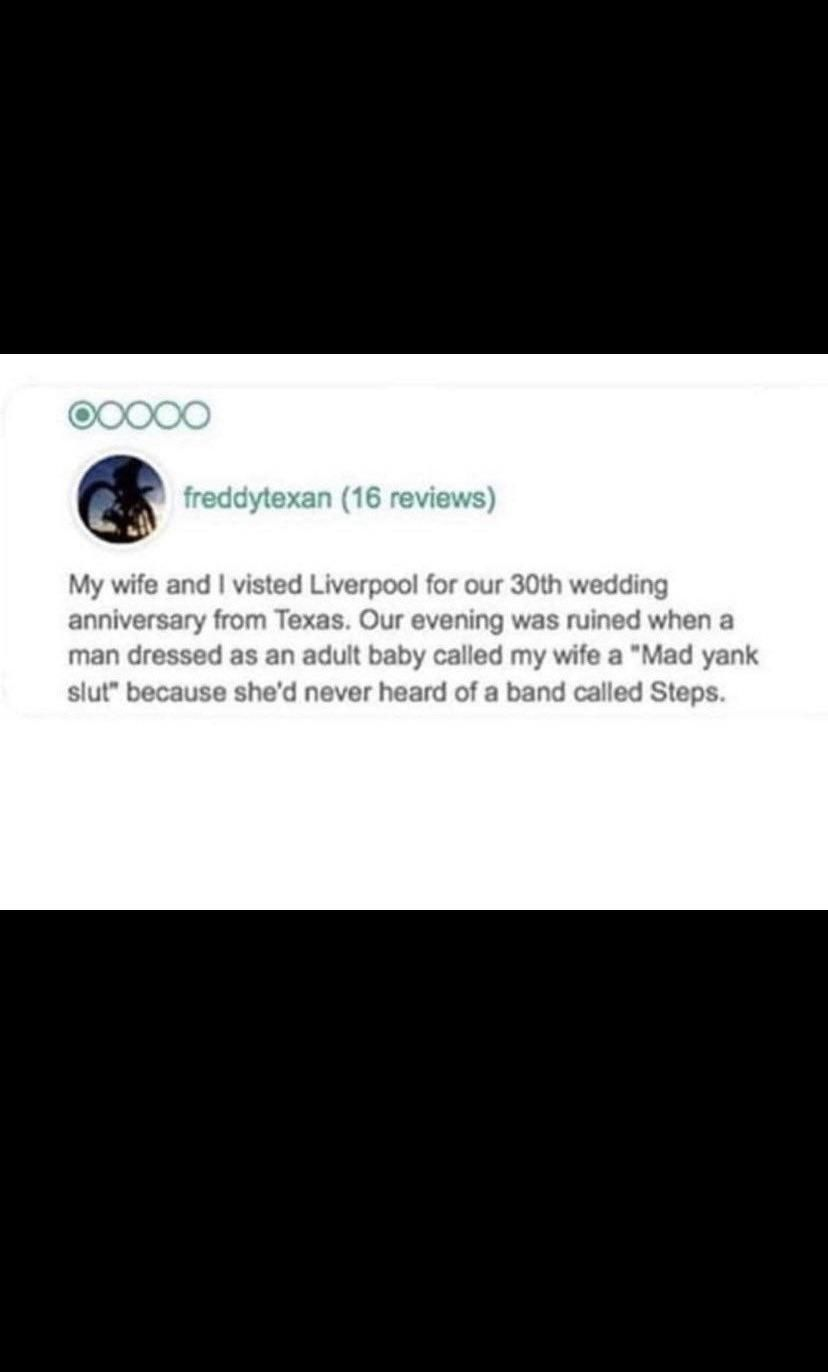 As someone from Liverpool, I can only imagine this is 100% true
