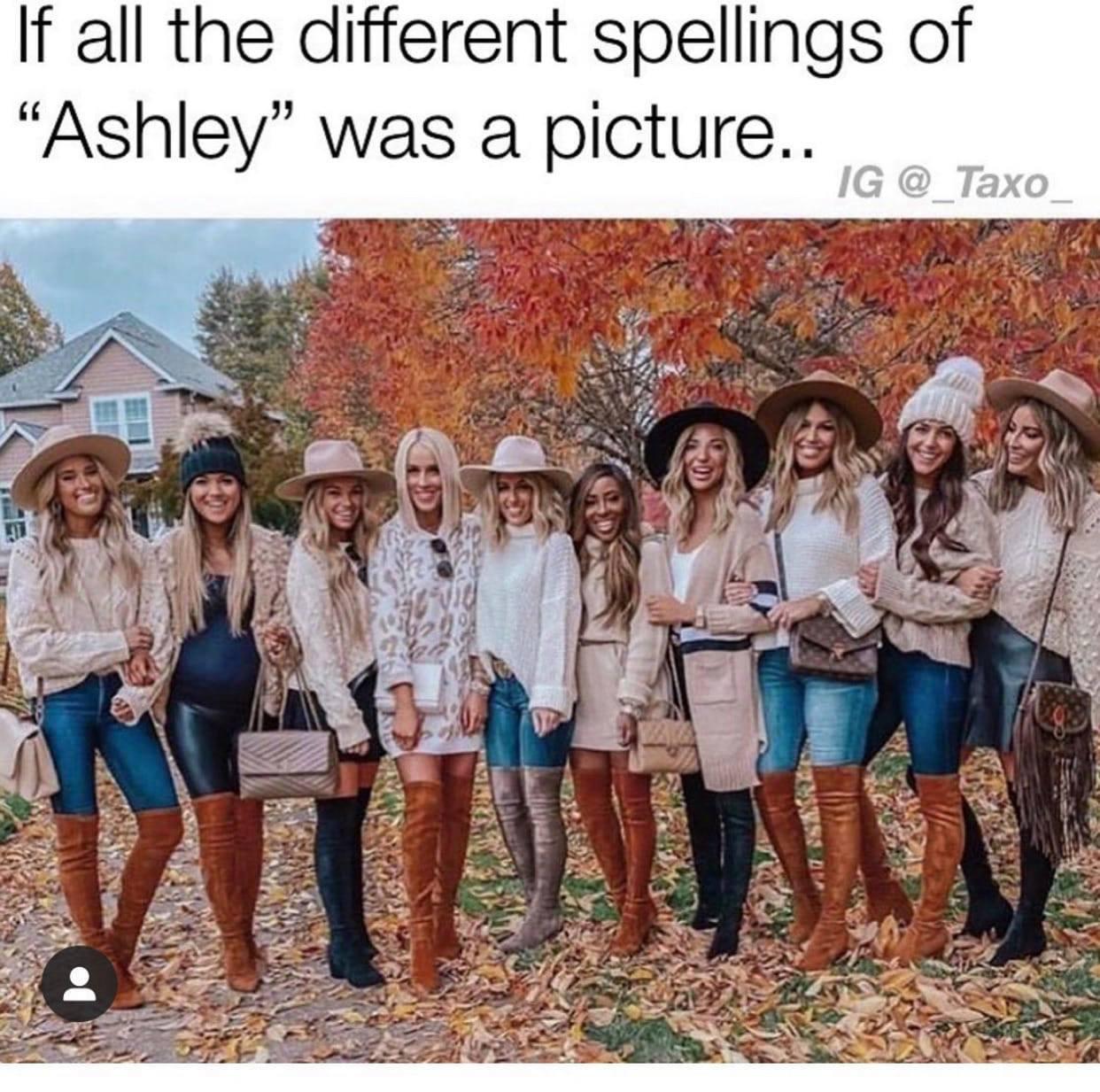 I had an Ashley in my high-school she was pretty hot