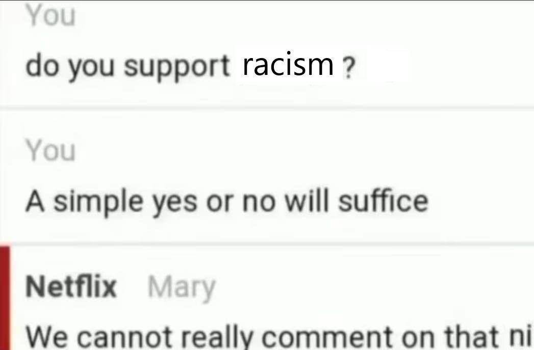 Netflix is racist