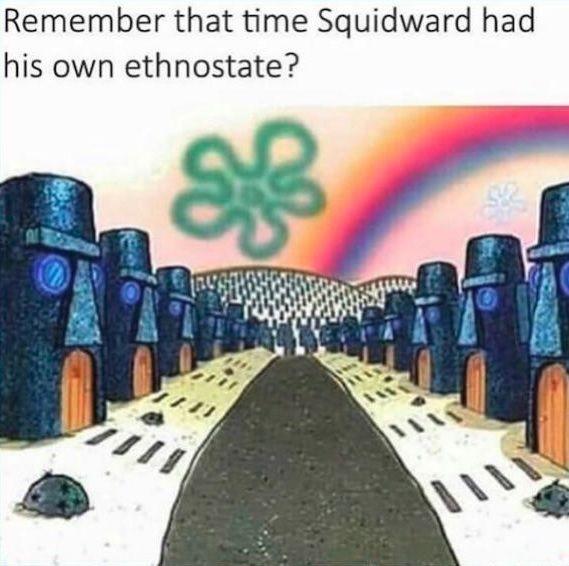 Hail Squidward!