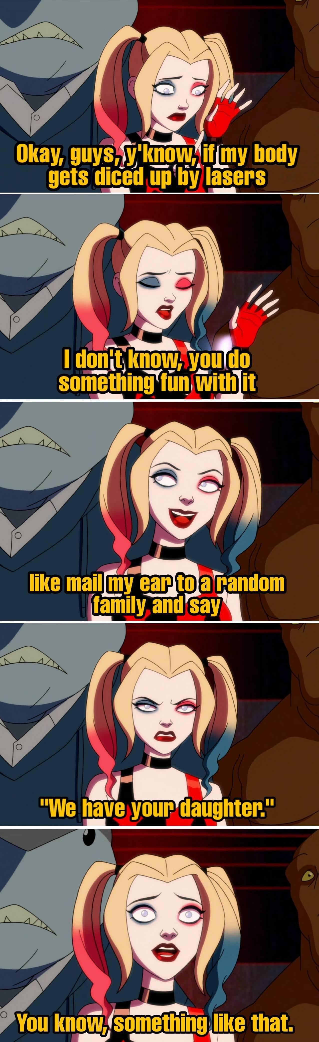 Harley's idea of a good prank