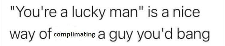 You're a lucky man ;)
