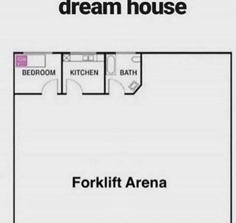 All houses need a forklift area or else your doing it wrong