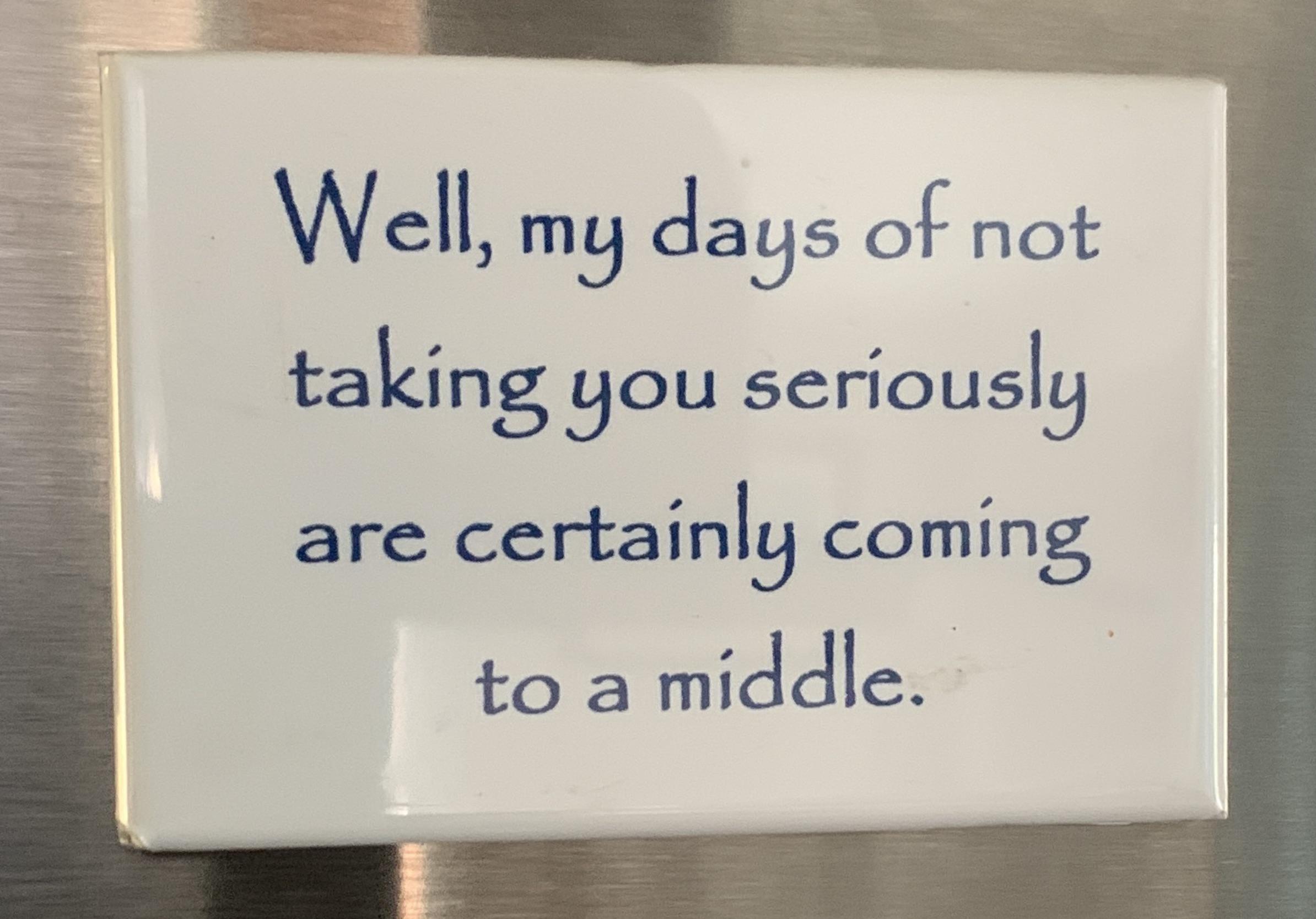 My refrigerator magnet.