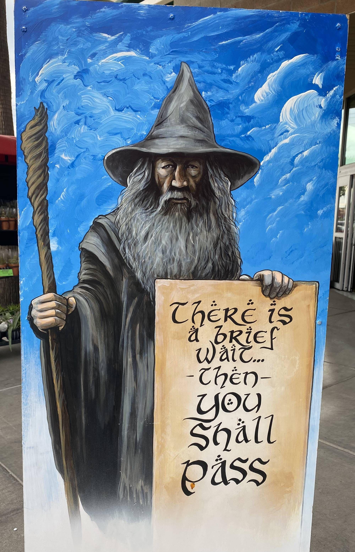 Gandalf moonlighting at Trader Joe's in Phoenix ...