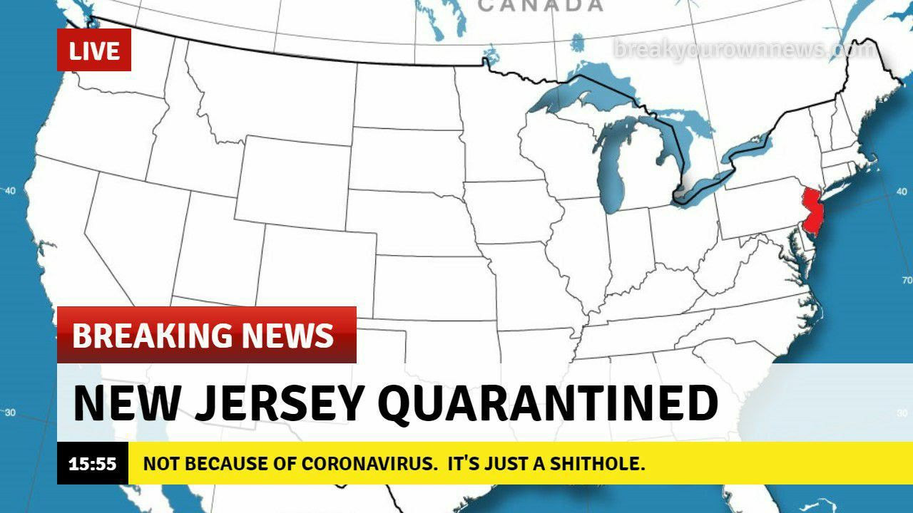 Breaking News - New Jersey Quarantined