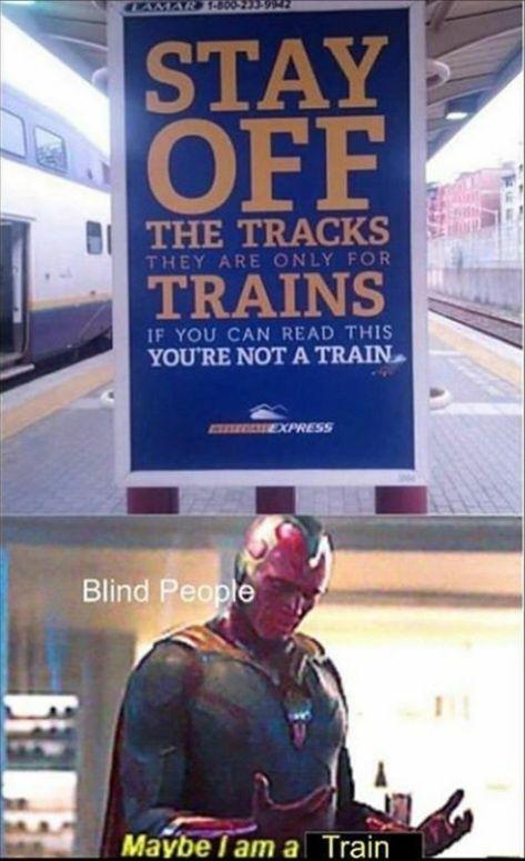 Maybe I'm a train