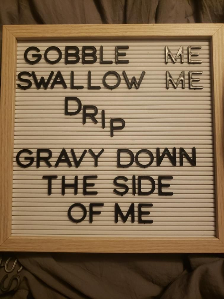 My Gf got a new letterboard and is using it to express her Thanksgiving excitement.