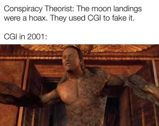 In the future, CGI will be so advanced that just by making it it will become reality