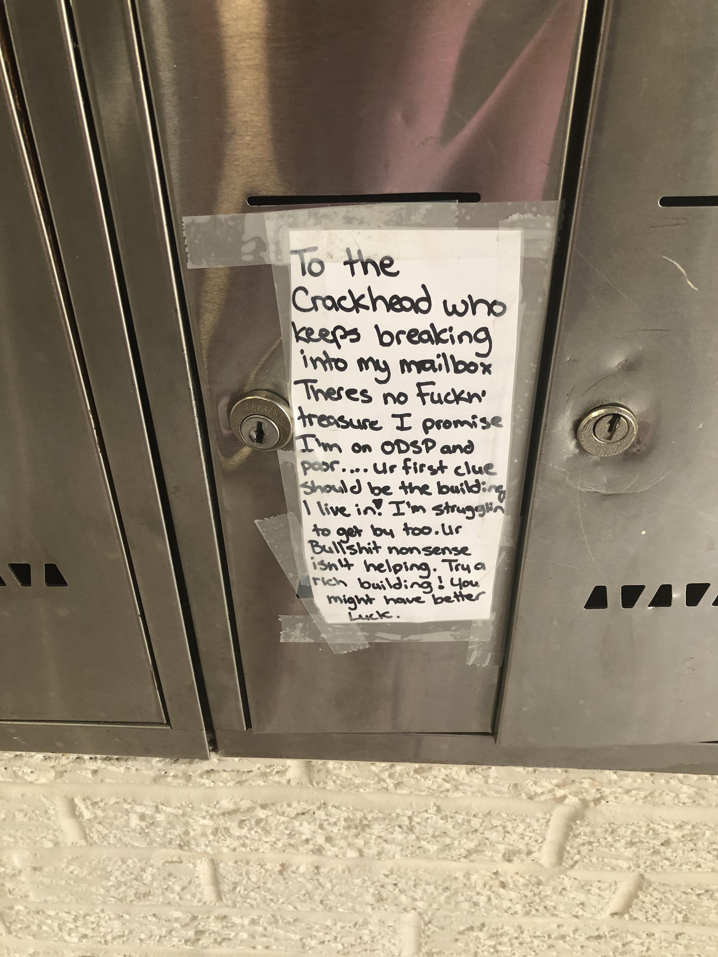 Someone keeps breaking into my mailbox, I responded