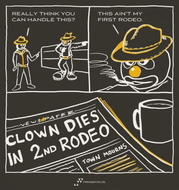 Not his first rodeo..