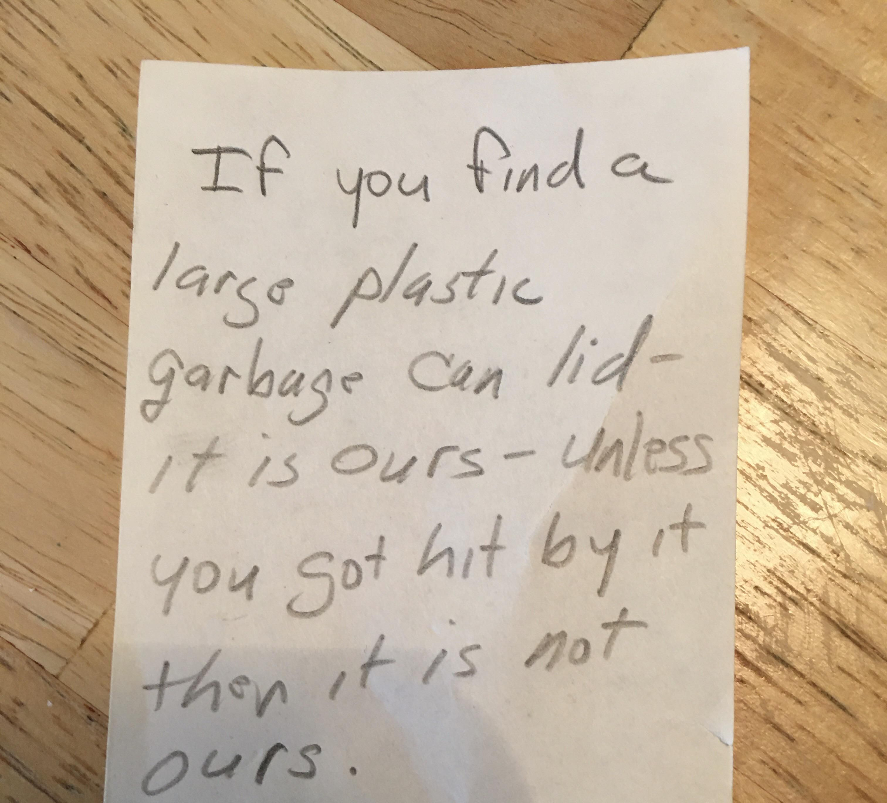 An note our neighbors left us after a very windy day