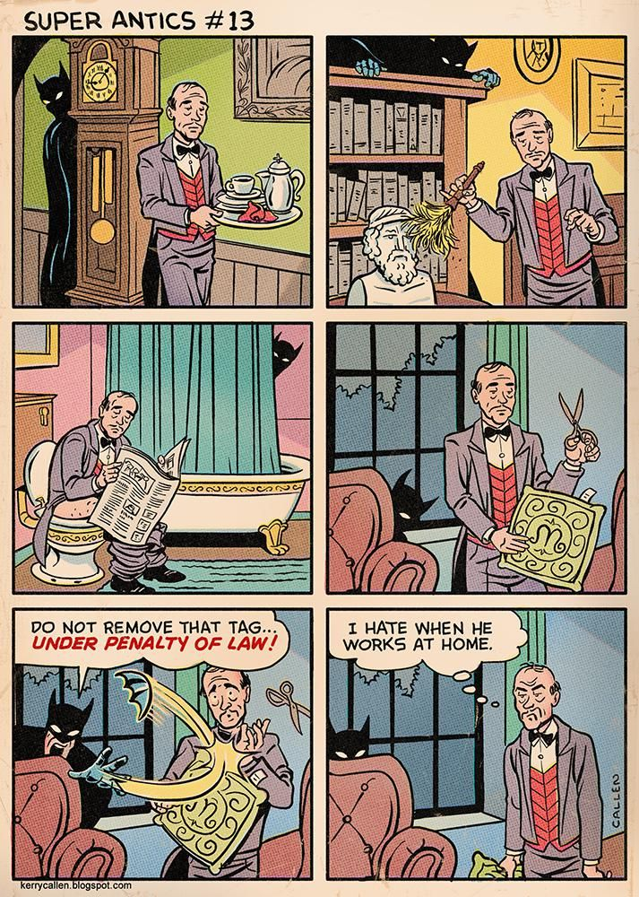 Batman during quarantine, by Kerry Callen