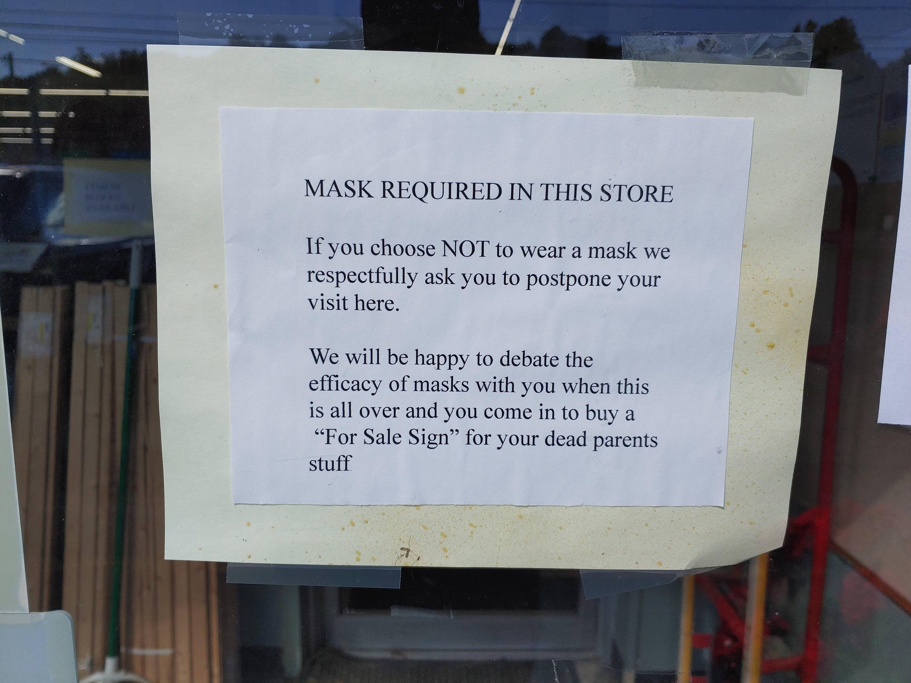 This sign was found on the window of a small hardware store.