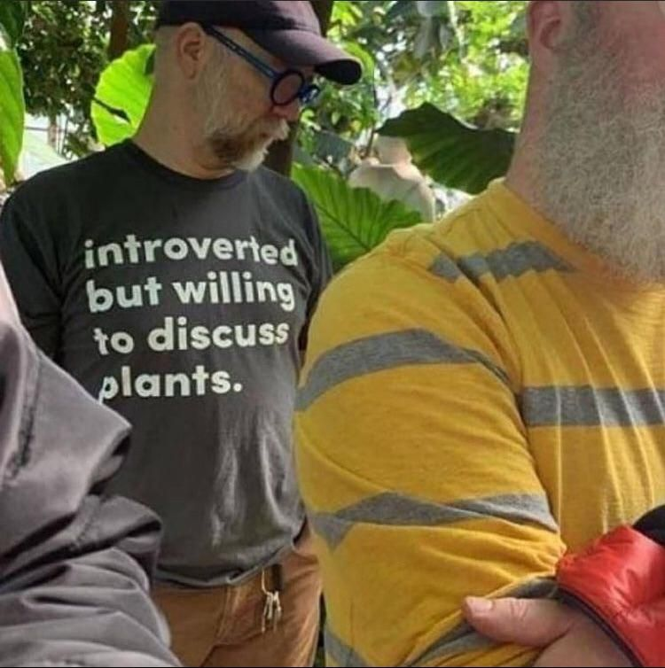 Introverted plant enthusiast
