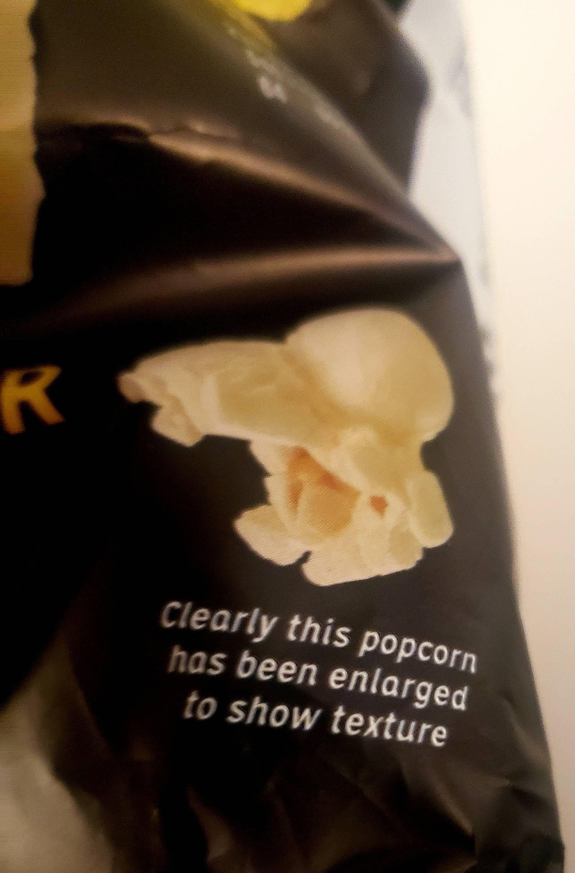 My popcorn bag thinks I'm a moron.