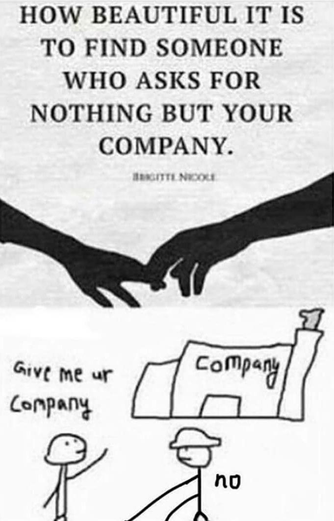 I love her company