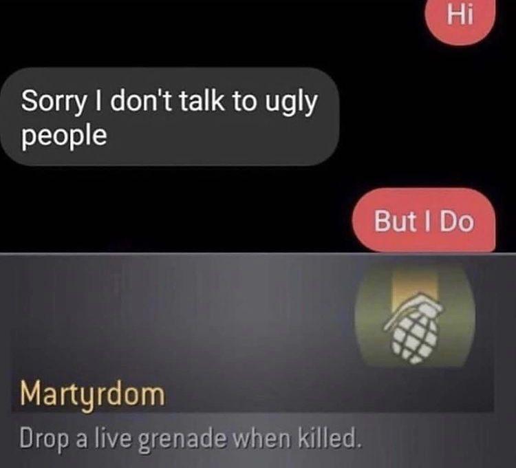 She gon die