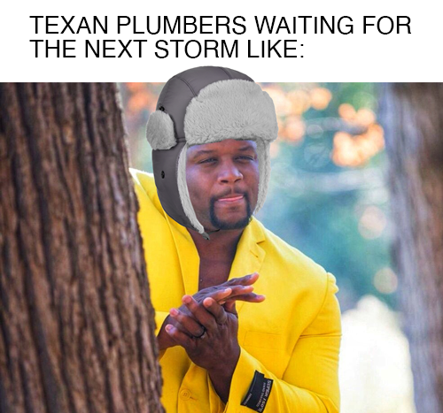 Texan plumbers right now
