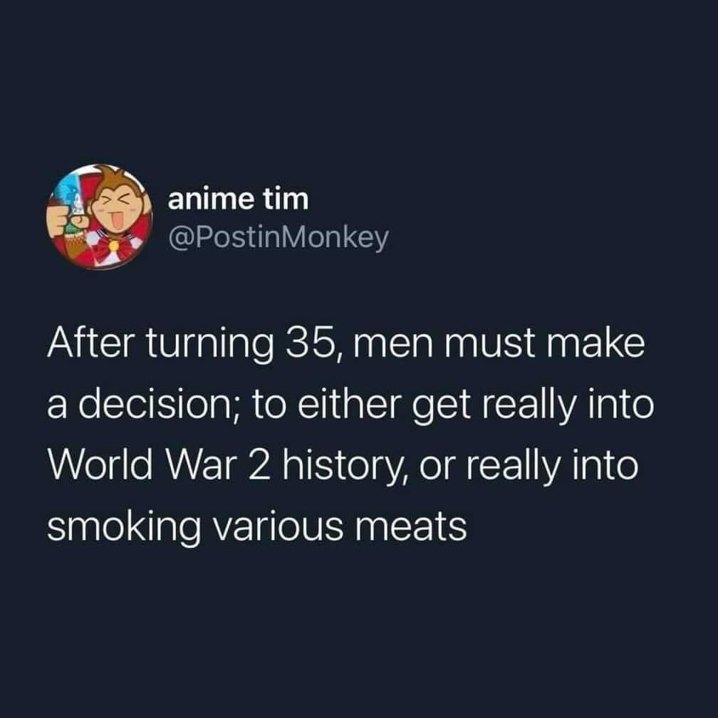 Smoking meats, definitely.