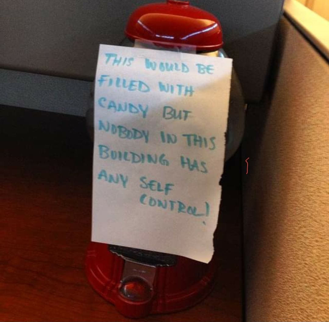 Our office candy guy left us a note..