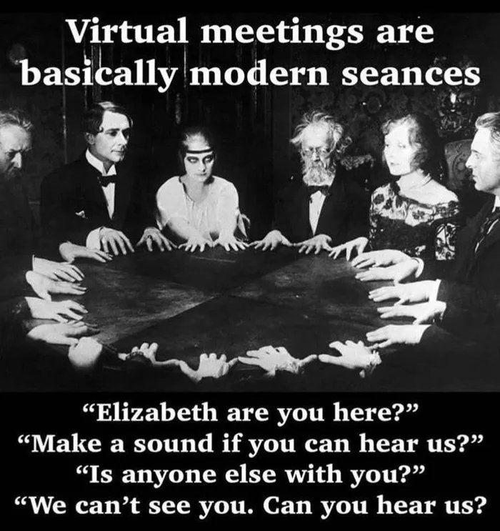 Modern day seance...