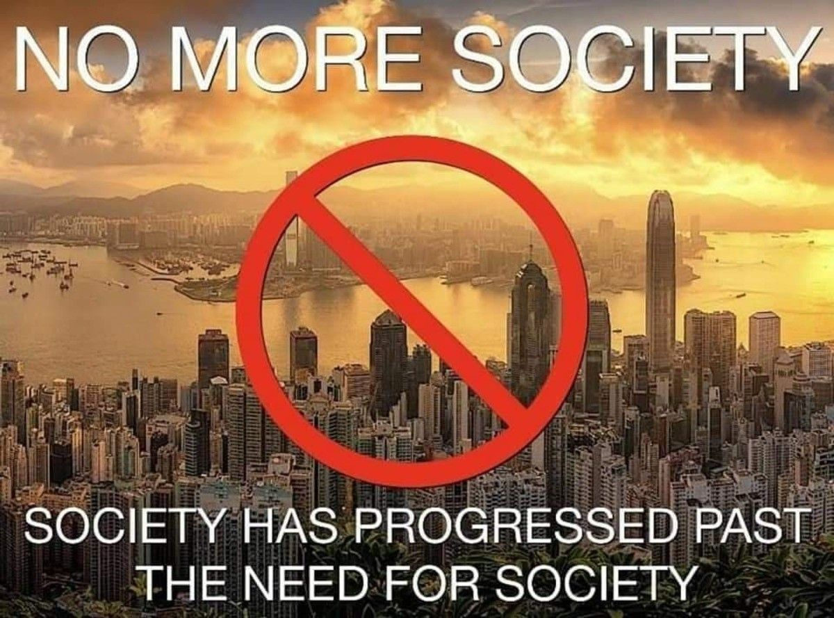 We do not need to live in a society