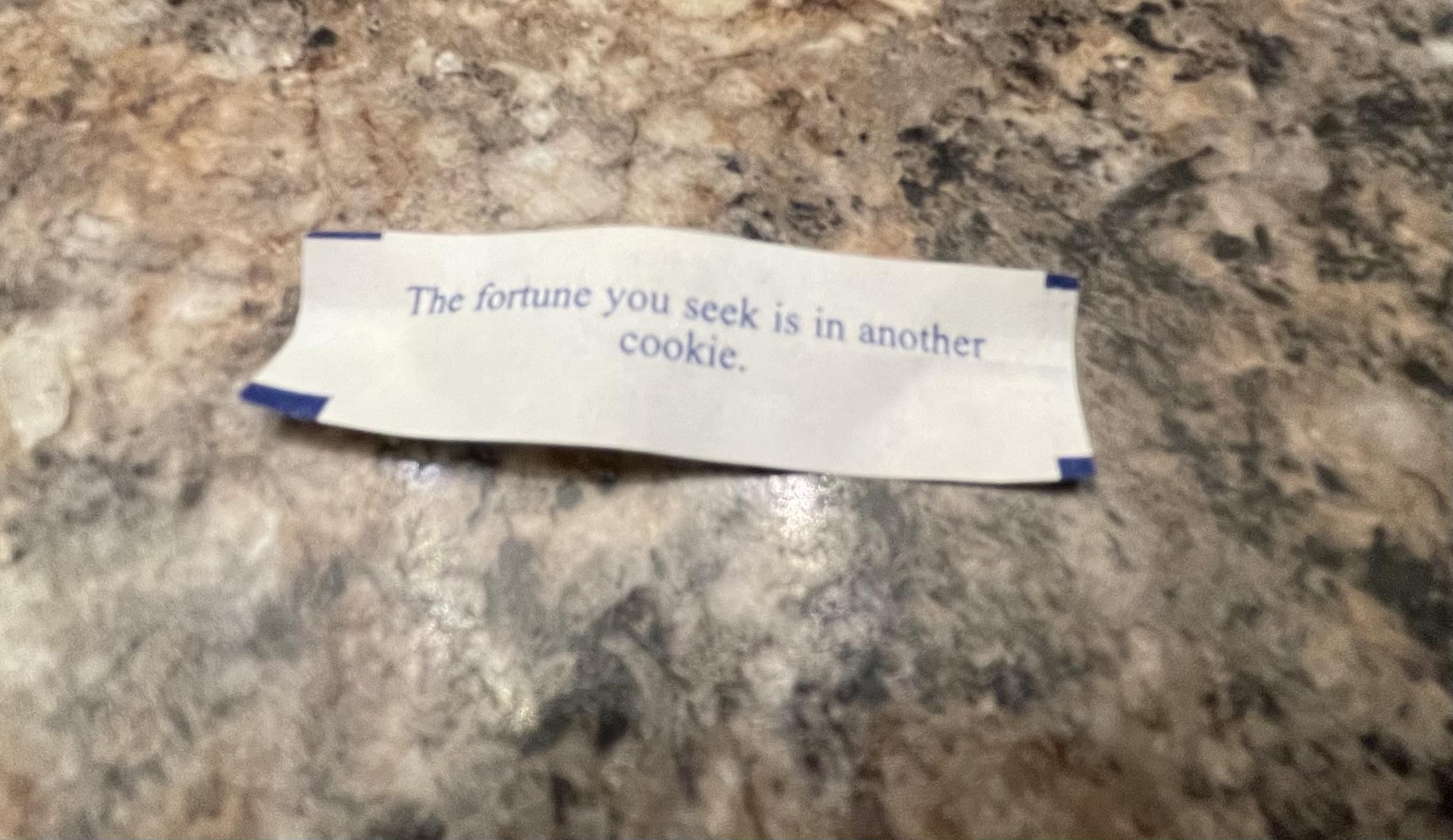 It's the gateway fortune cookie