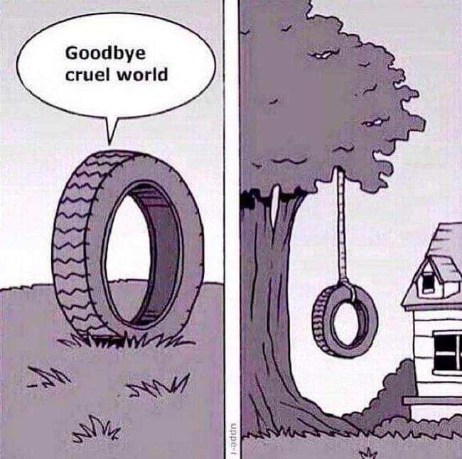 Such a cruel cruel world