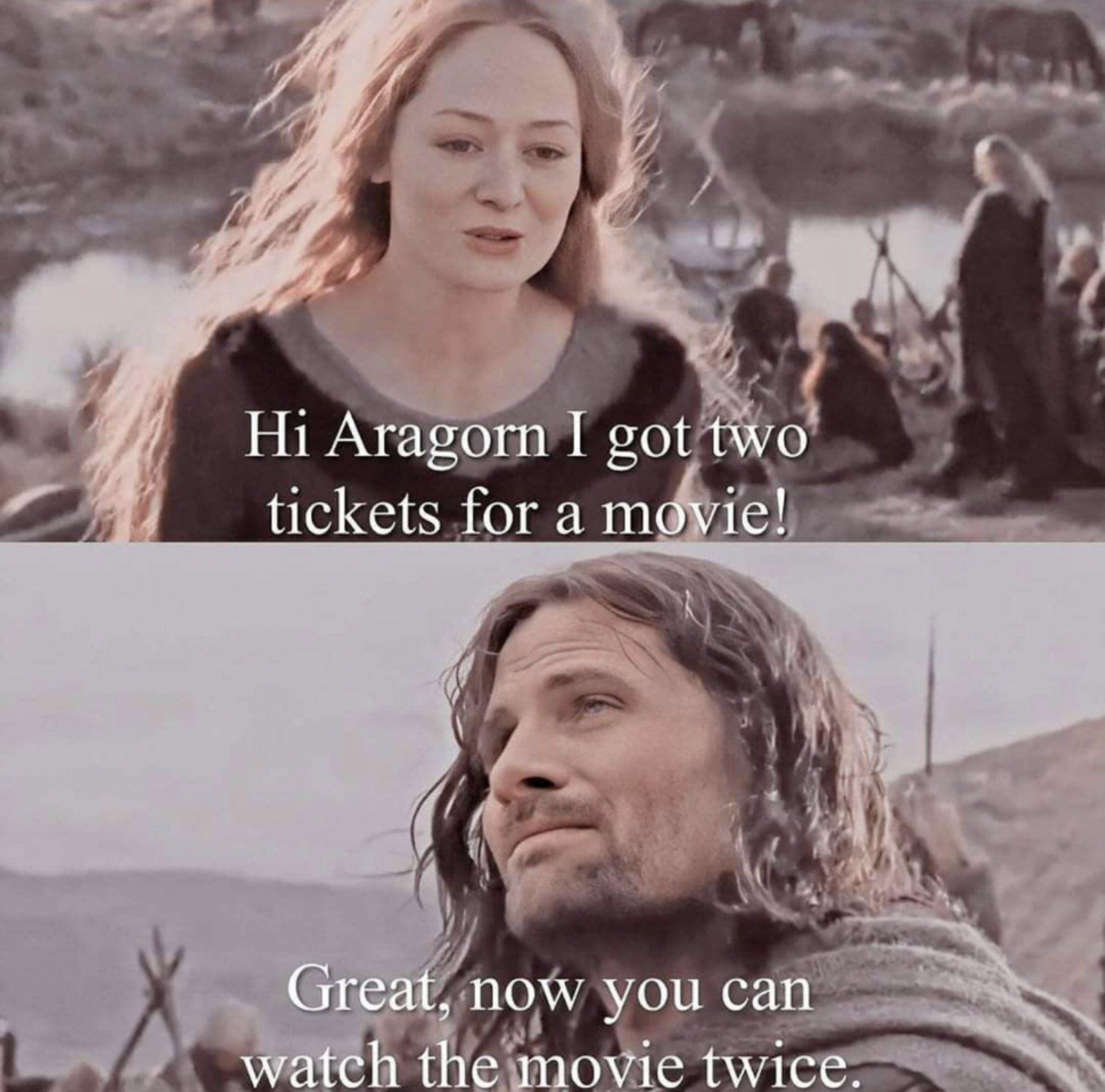 Well play Aragorn