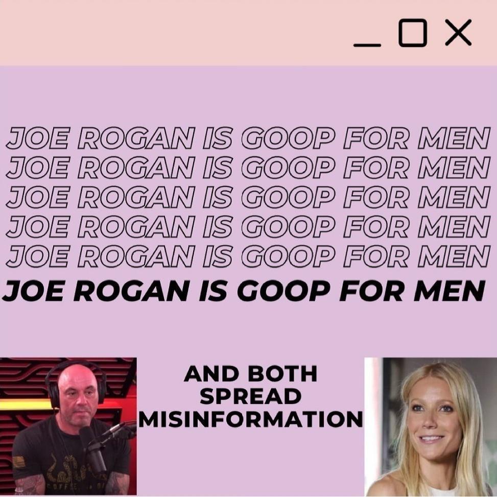 Joe Rogan is goop for men