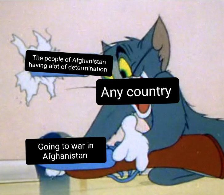 Making a meme of every country's history day 48: Afghanistan