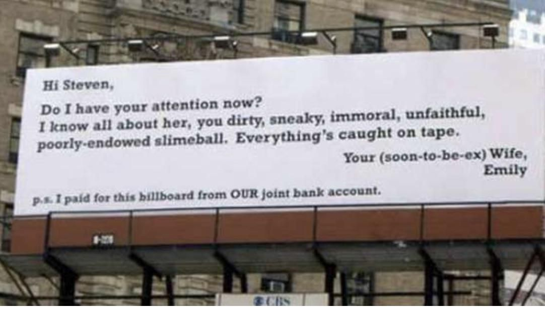 Props for Emily spending a few thousand on a billboard for her husband to see