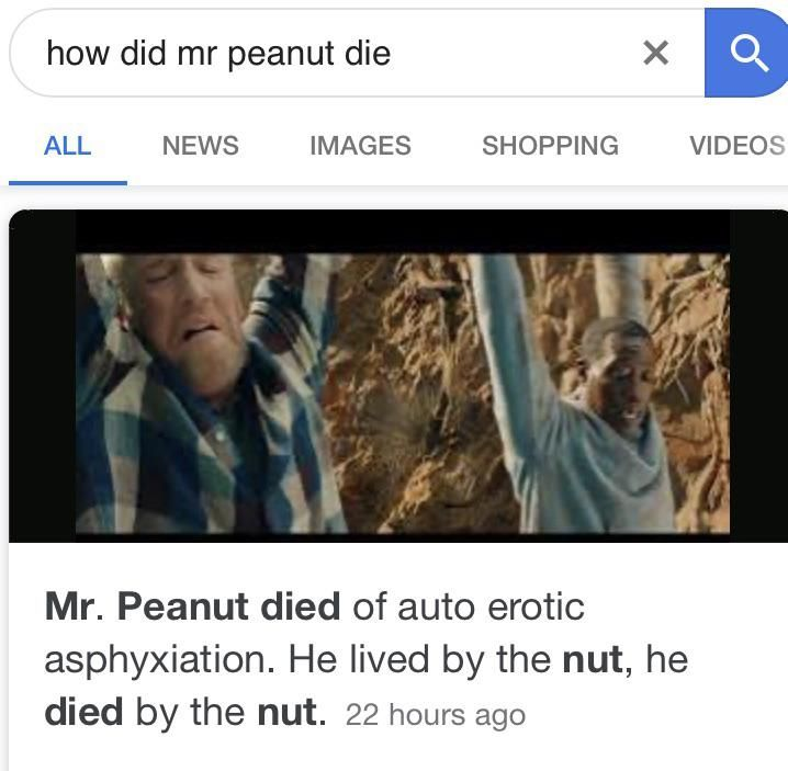 When mr peanut died this is what originally came up when searched