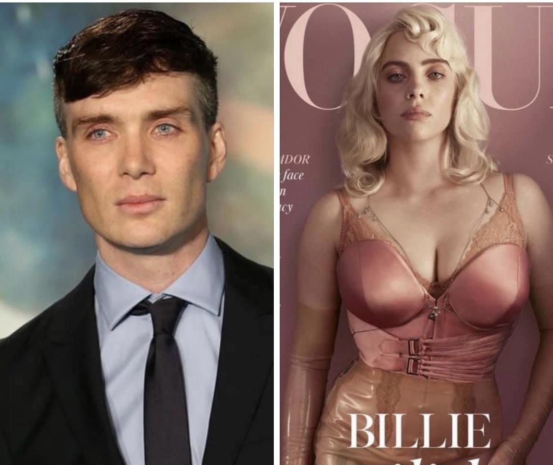 Billie Eilish is just Cillian Murphy in a blonde wig. Can't not see it now.