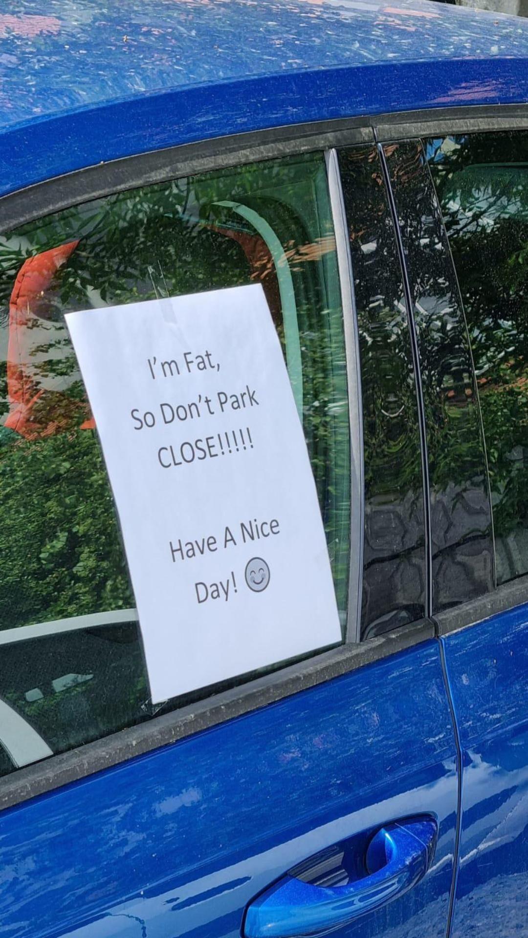 Don't park close!