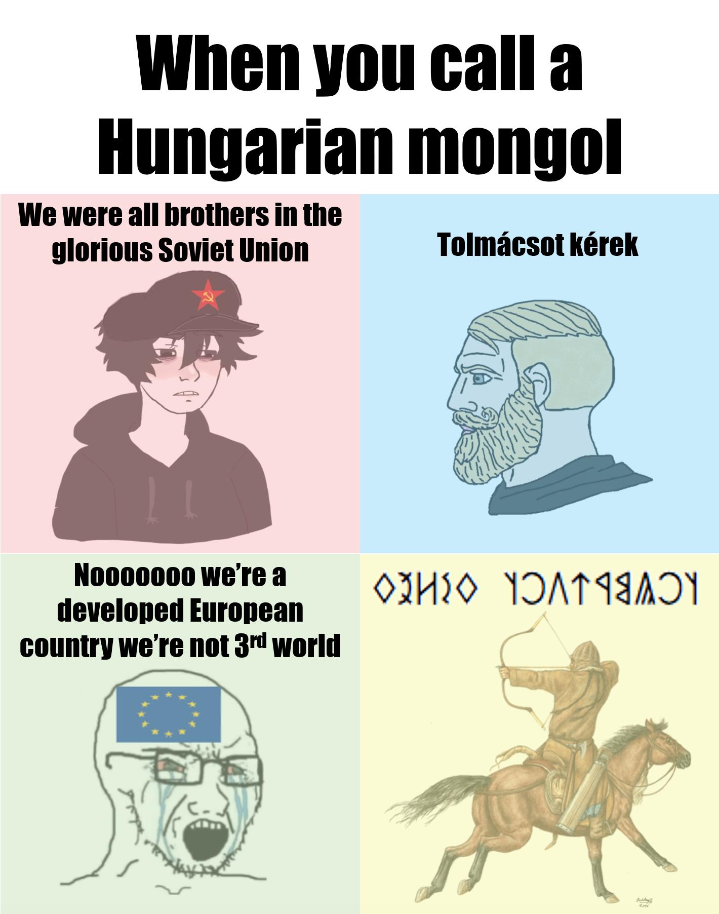 Orbán Viktor is basically Ghingis Khan but fat