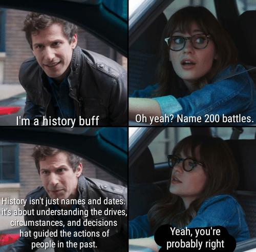 I'm a history buff