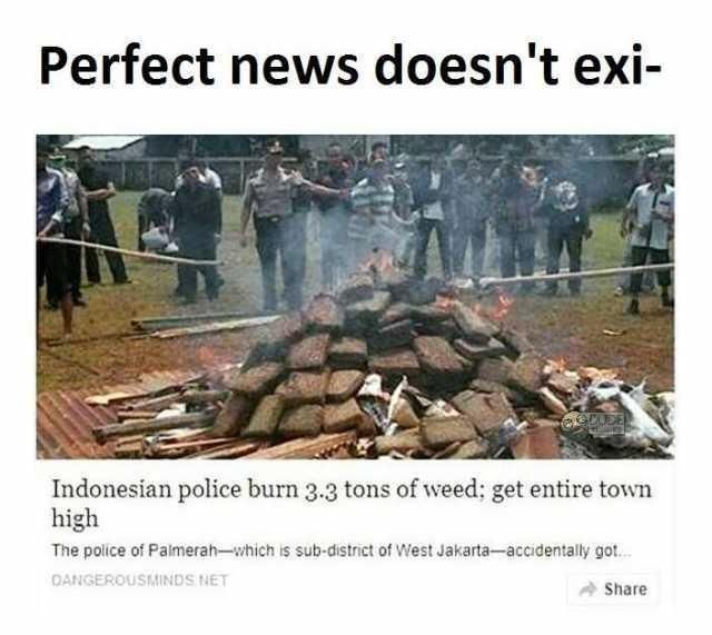 3.3 tons of weed in a small town? Impressive!