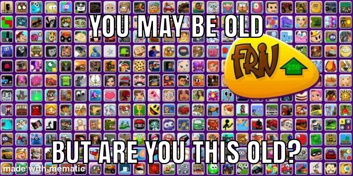 Good old friv...