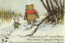 get your sh*t together, Piglet